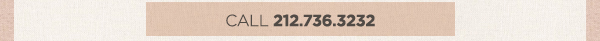 CALL 212.7363.3232